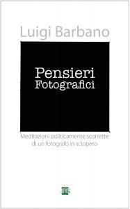 Pensieri Fotografici - Luigi Barbano